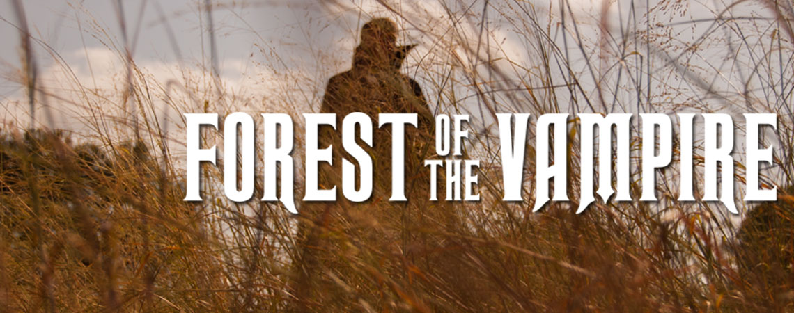 Forest of the Vampire – Now In Production